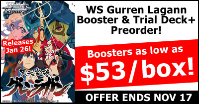 WeiB Schwarz Gurren Lagann Trial Deck Plus and Booster Pre-Order Special